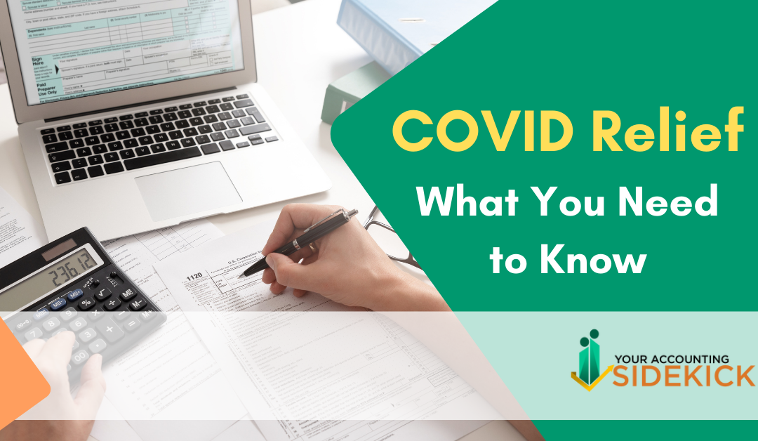 COVID Relief – What You Need to Know